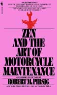 A picture of the book cover for Zen and the Art of Motorcycle Maintenance: An Inquiry into Values, by Robert M. Pirsig. Bantam Books, 1984