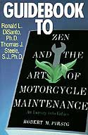 A picture of the book cover for Guidebook to Zen and the Art of Motorcycle Maintenance: An Inquiry into Values, by Ronald L. Disanto (Contributor), Thomas J. Steele. Quill, 1990